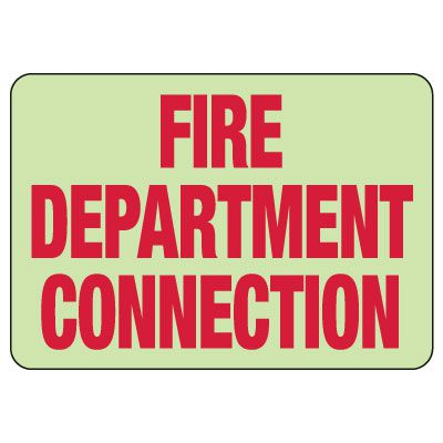 Glow-In-The-Dark Fire Department Connection Sign: Fire Department Connection