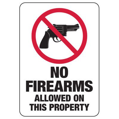 No Firearms Allowed On This Property - Firearm Safety Signs
