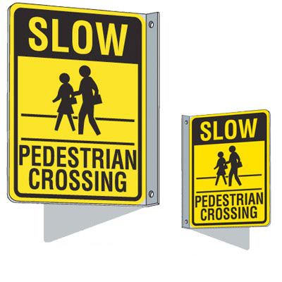 Flanged Traffic Signs - Slow Pedestrian Crossing