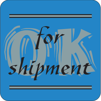 OK For Shipment Fluorescent Attention Getting Labels
