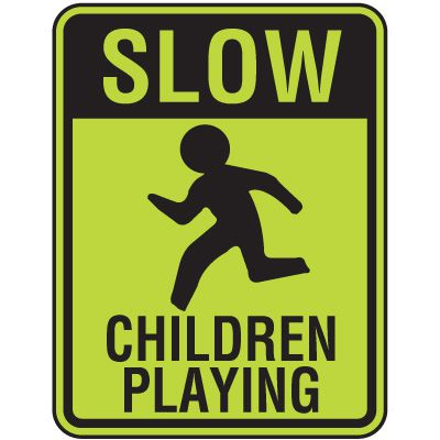 Fluorescent Pedestrian Signs - Slow Children Playing