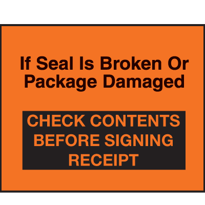 If Seal Is Broken Or Damaged Fluorescent Shipping Labels