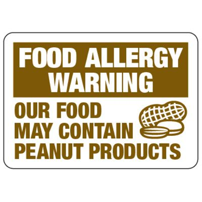 Food Allergy Warning May Contain Peanuts - Food Allergy Signs