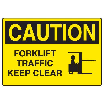 Forklift Safety Signs - Caution Forklift Traffic