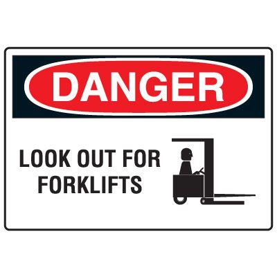 Forklift Safety Signs - Danger Look Out For Forklifts