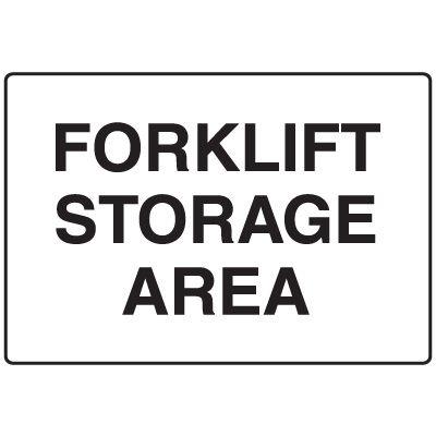 Forklift Safety Signs - Forklift Storage Area