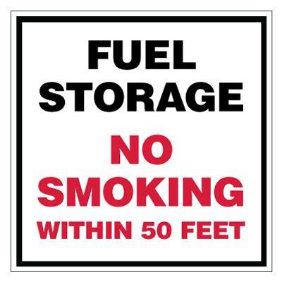 Fuel Storage No Smoking Within 50 Feet Sign