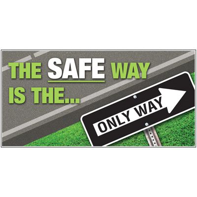 Giant Motivational Wall Graphics - Safe Way Is The Only Way