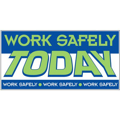 Giant Motivational Wall Graphics - Work Safely Today