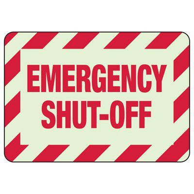 Emergency Shut-Off - Glow-In-The-Dark Emergency Signs