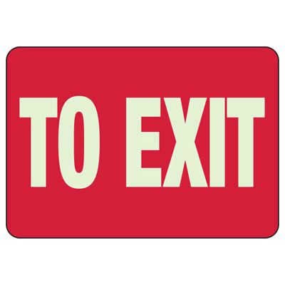 Luminous Exit and Path Marker Signs - To Exit