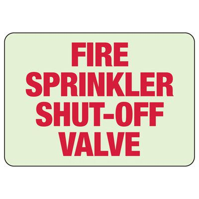 Fire Sprinkler Shut-Off Valve - Glow-In-The-Dark Fire Equipment Signs