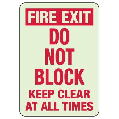 Fire Exit Do Not Block - Glow-In-The-Dark Exit Signs