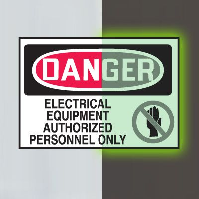 Glow-In-The-Dark Electrical Safety Signs- Electrical Equipment Authorized Personnel Only
