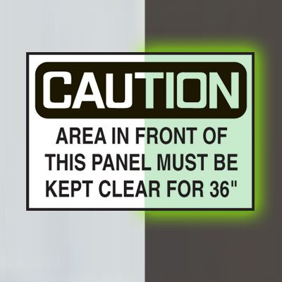 Glow-In-The-Dark Electrical Safety Signs- Area In Front of This Panel Must Be Kept Clear For 36