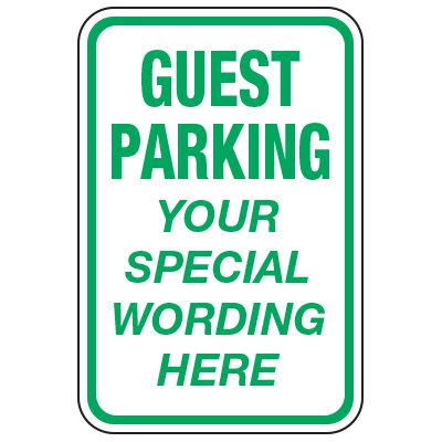 Guest Parking - Custom School Traffic & Parking Signs
