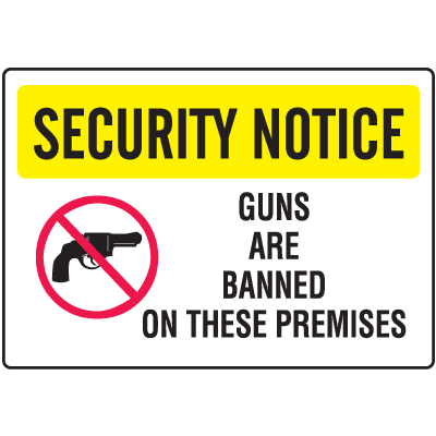 Gun Prohibition Signs - Guns Are Banned