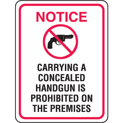 Gun Prohibition Signs - Concealed Handgun