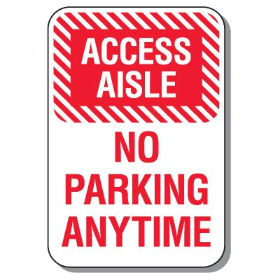 Handicap Signs - Access Aisle No Parking Anytime