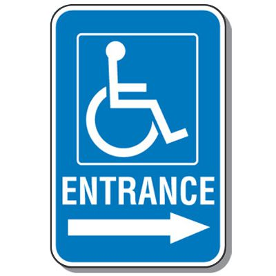 Handicap Signs - Entrance (Symbol of Access & Right Arrow)