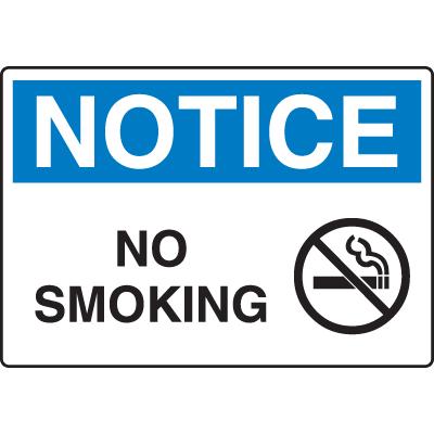 Harsh Condition OSHA Signs - Notice - No Smoking