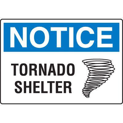 Harsh Condition OSHA Signs - Tornado Shelter