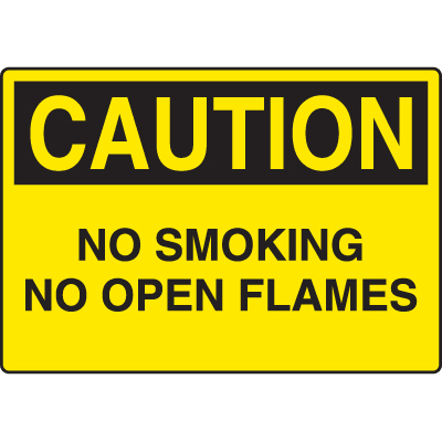 Harsh Condition OSHA Signs - Caution No Smoking/Open Flames