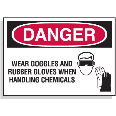 Hazard Warning Labels - Danger Wear Goggles and Rubber Gloves When Handling Chemicals (With Graphic)