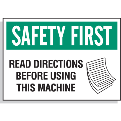 Hazard Warning Labels - Safety First Read Directions Before Using This Machine