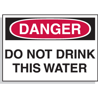 Hazard Warning Labels - Danger Do Not Drink This Water
