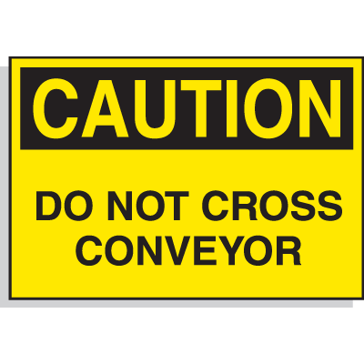 Hazard Warning Labels - Caution Do Not Cross Conveyor