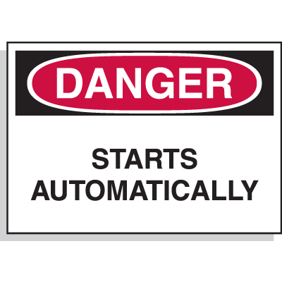 Hazard Warning Labels - Danger Starts Automatically