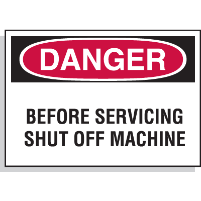 Hazard Warning Labels - Before Servicing Shut Off Machine