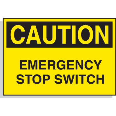 Hazard Warning Labels - Caution Emergency Stop Switch