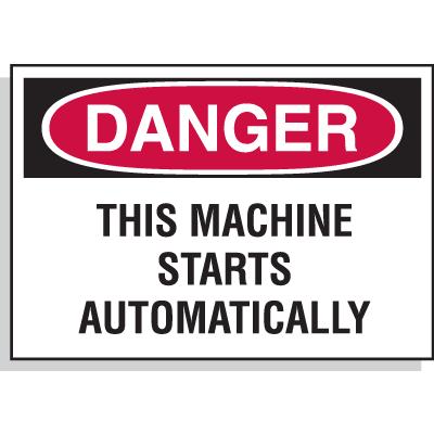 Hazard Warning Labels - Danger This Machine Starts Automatically