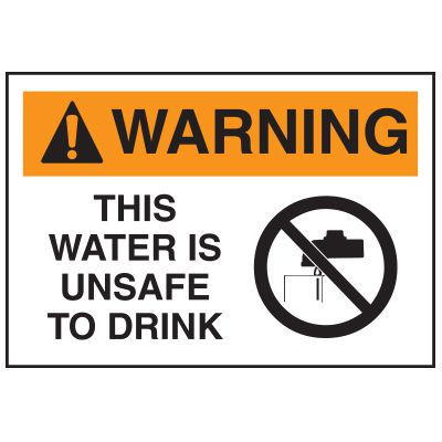 Hazard Warning Labels - Warning This Water Is Unsafe To Drink