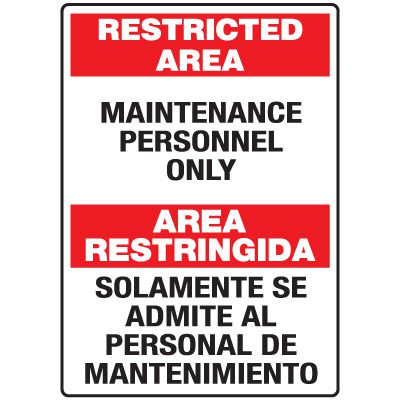 Heavy Duty Bilingual Security Signs - Restricted Area/Area Restringida Maintenance Personnel Only