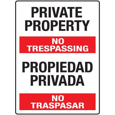 Heavy Duty Bilingual Security Signs - Private Property/Propiedad Privada No Trespassing