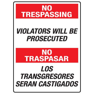 Heavy Duty Bilingual Security Signs - No Trespassing/No Traspasar Violators Will Be Prosecuted