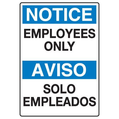 Heavy Duty Bilingual Security Signs - Notice/Aviso Employees Only