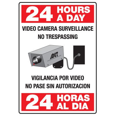 Heavy Duty Bilingual Security Signs - 24 Hours A Day/24 Horas Al Dia Video Camera Surveillance