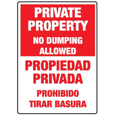 Heavy Duty Bilingual Security Signs - Private Property/Propiedad Privada No Dumping
