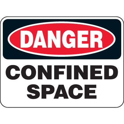 Heavy Duty Confined Space Signs - Danger Confined Space