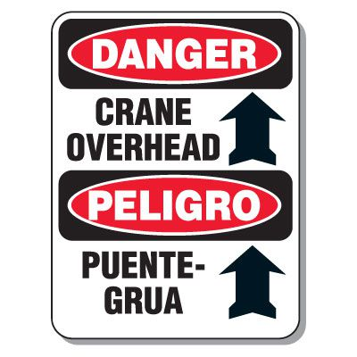 Heavy-Duty Construction Signs - Danger Crane Overhead / Peligro Puente-Grua (w/ Arrow Up Graphic)