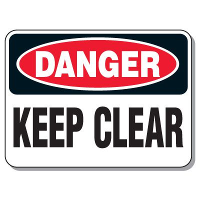 Heavy-Duty Construction Signs - Danger Keep Clear