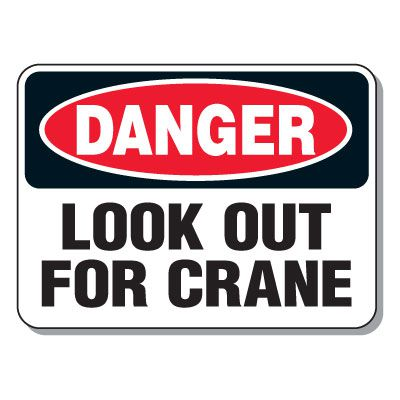 Heavy-Duty Construction Signs - Danger Overhead Crane (w/ Graphic)