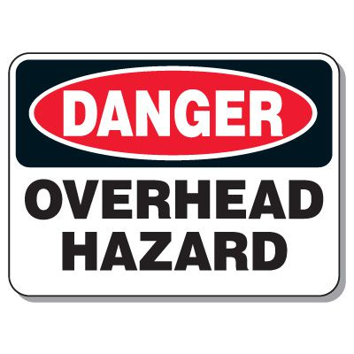 Heavy-Duty Construction Signs - Danger Overhead Hazard