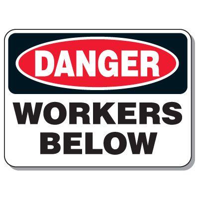 Heavy-Duty Construction Signs - Danger Workers Below