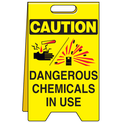 Heavy Duty Floor Stand Signs - Caution Dangerous Chemicals In Use