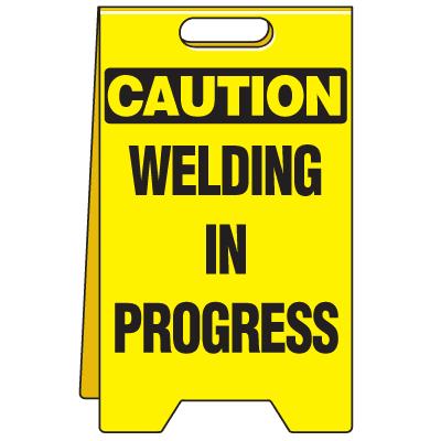 Heavy Duty Floor Stand Signs - Caution Welding In Progress